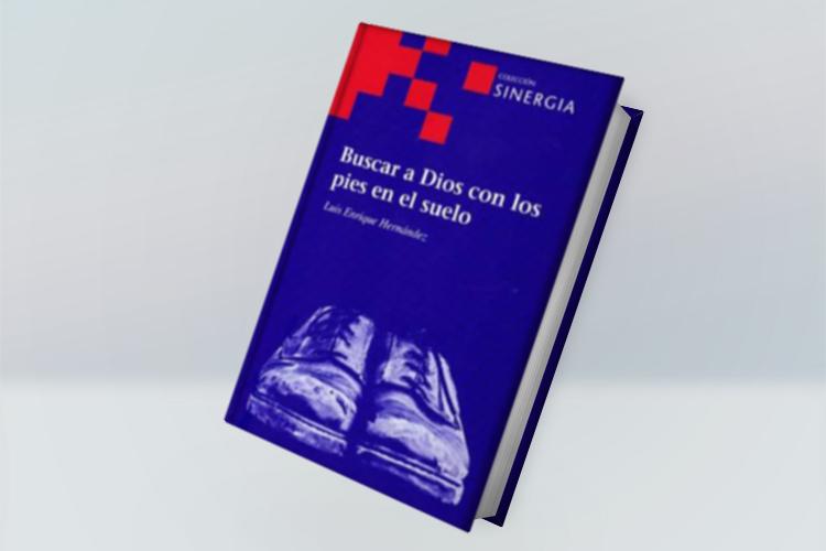 'Buscar a Dios con los pies en el suelo', un libro para ayudar a las personas voluntarias a encontrar a Dios entre la pobreza y el sufrimiento